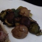 roasted Brussels sprouts and chestnuts (December 24, 2010)