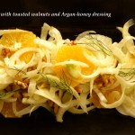 fennel and orange salad with toasted walnuts and Argan and honey dressing